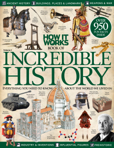 History, How It Works Book of Incredible History, bookazine